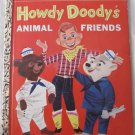 Howdy Doody's Animal Friends Little Golden Book No. 252 Kathleen Daly (c) 1956