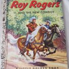 Roy Rogers and the New Cowboy Little Golden Book No. 177 - 25 A.N. Bedford (c) 1953