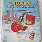 Tuffy the Tugboat Children's Tell-a-Tale Children's Book 88015 (c) 1947 Alice Sankey