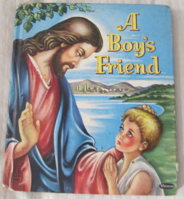 A Boy's Friend Children's Tell-a-Tale Book 916:15 (c) 1953 Robbie Trent Religious Jesus