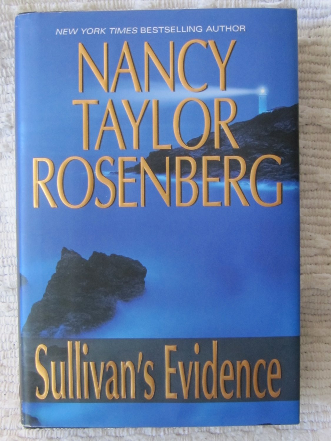 Sullivan's Evidence by Nancy Taylor Rosenberg Hardcover with Dust Jacket 1st Printing May 2006