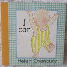 I Can by Helen Oxenbury Baby Beginner Board Book 1995