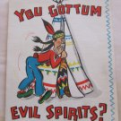 Vintage Hallmark Get Well Card c. 1943 You Gottum Evil Spirits 10C103-3 Signatures