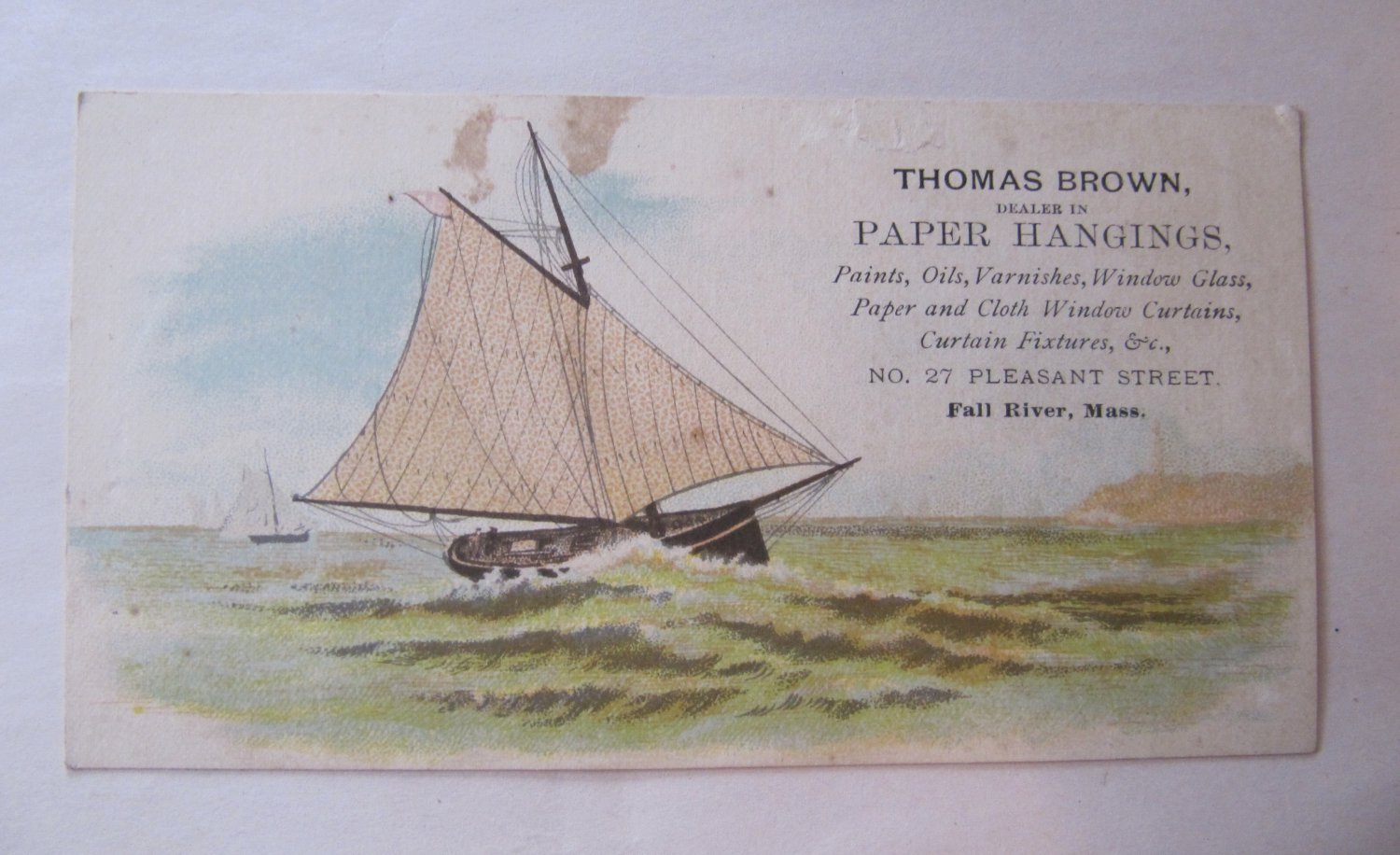 Rare c 1880s Antique Victorian Business Trade Card Thomas Brown Paper Hangings Fall River Sailboat
