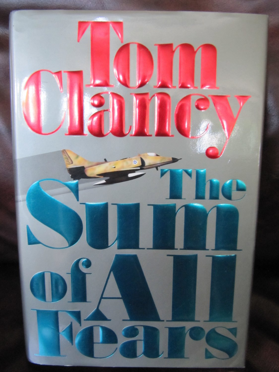 The Sum of All Fears by Tom Clancy Hardback Book 1st Ed w Jacket Embossed Signature on Cover