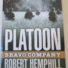 Platoon Bravo Company Paperback Book by Robert Hemphill