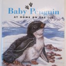 Baby Penguin At Home on the Ice by Jennifer Boudart Children's Paperback Book