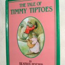The Tale of Timmy Tiptoes by Beatrix Potter (c) 1989, 1911 Hardcover Book Illustrated