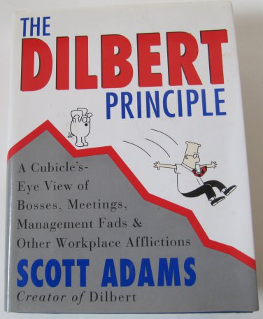 The Dilbert Principle by Scott Adams Hardback Book 1st Edition with Jacket 1996
