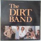 The Dirt Band United Artists UA-LA854-H LP Record Album 1978 Stereo
