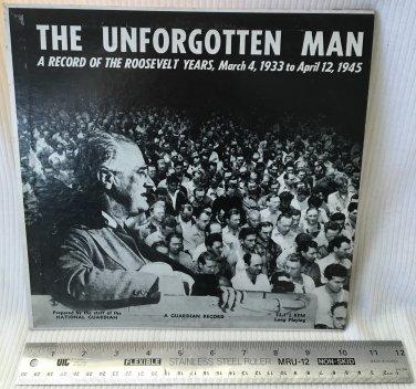 "The Unforgotten Man Record of the Roosevelt Years 1933-1945 10"" 33 RPM LP Vinyl Record Album"