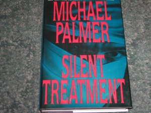 """Silent Treatment"""" by Michael Palmer"""