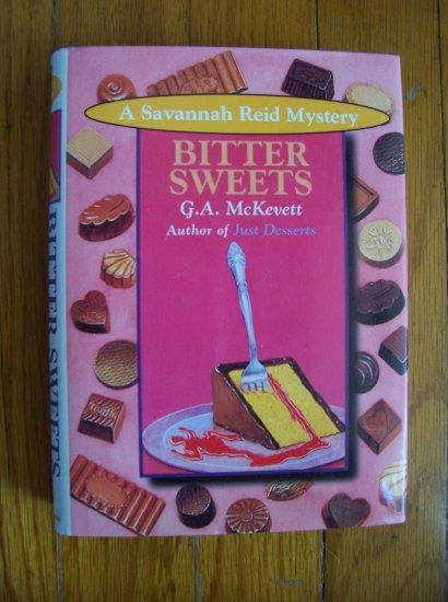 Bitter Sweets - G. A. McKevett 1996 HB DJ 1st