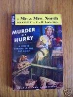 Murder in a Hurry - F. & R. Lockridge 1950 Mr. And Mrs. North pb