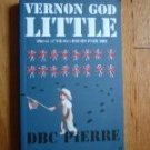 Vernon God Little - D. B. C. Pierre Booker Prize TPB