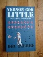 Vernon God Little - D. B. C. Pierre Booker Prize TPB