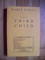 The Third Child - Marge Piercy 2002 ARC / Proof