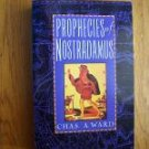 Prophecies of Nostradamus- Chas. A. Ward TPB 1998