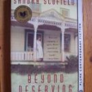 Beyond Deserving by Sandra Scofield - American Book Award Winner