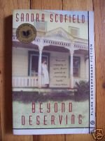 Beyond Deserving by Sandra Scofield - American Book Award Winner
