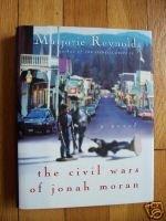The Civil Wars of Jonah Moran Marjorie Reynolds HB DJ 1st Edition  SIGNED