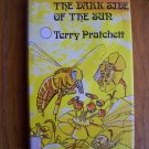 Terry Pratchett The Dark Side of the Sun HB DJ