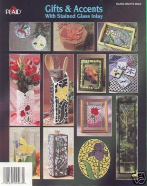 Gifts & Accents w/Stain Glass Inlay 15 Projects