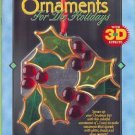 Gallery Glass ~Ornaments for the Holidays Booklet