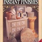 A Beginners Guide to INSTANT FINISHES.... Beginner's Guide Booklet