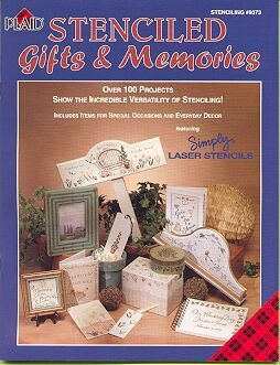 Stenciled Gifts & Memories Book~100 Projects