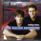 The Bacon Brothers Band Getting There