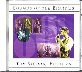 """The Sounds of 80""""s The Rockin Eighties"""