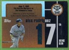 2007 Topps Baseball Road to 500 Alex Rodriguez (Mariners) #ARHR17