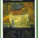 2007 Topps Baseball Homerun History Josh Gibson (Crawfords) HR510 #JG65