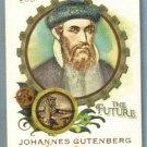 "2011 Topps Allen & Ginter ""Minds That Made the Future"" Johannes Gutenberg (Printing Press) #MMF5"