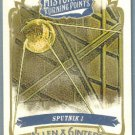 2012 Topps Allen & Ginter Historical Turning Points Sputnik I #HTP19