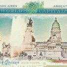 2014 Topps Allen & Ginter World's Capitals Buenos Aires - Argentina #WC-11
