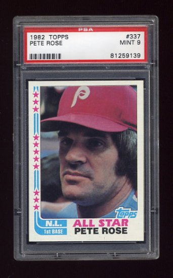 1982 Topps Baseball #337 Pete Rose - Philadelphia Phillies Graded PSA Mint 9
