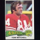1975 Topps Football #195 Tom Mitchell - San Francisco 49ers ExMt