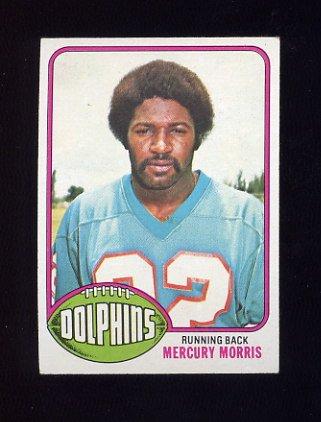 1976 Topps Football #315 Mercury Morris - Miami Dolphins ExMt