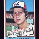 1976 Topps Traded Baseball #579T Clay Kirby - Montreal Expos Ex