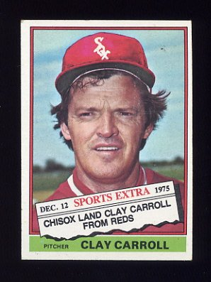1976 Topps Traded Baseball #211T Clay Carroll - Chicago White Sox