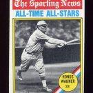 1976 Topps Baseball #344 Honus Wagner ATG - Pittsburgh Pirates Ex