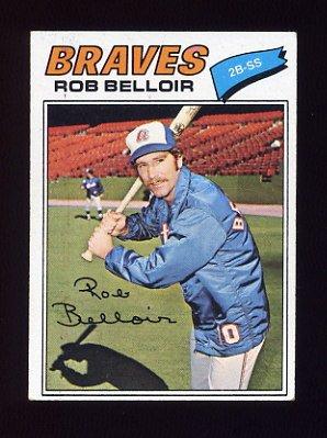 1977 Topps Baseball #312 Rob Belloir RC - Atlanta Braves