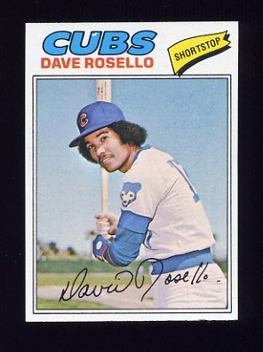 1977 Topps Baseball #092 Dave Rosello - Chicago Cubs
