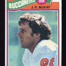 1977 Topps Football #408 J.K. McKay RC - Tampa Bay Buccaneers