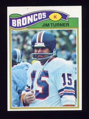 1977 Topps Football #358 Jim Turner - Denver Broncos