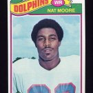 1977 Topps Football #278 Nat Moore - Miami Dolphins
