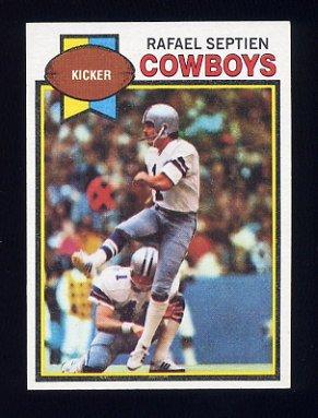 1979 Topps Football #494 Rafael Septien - Dallas Cowboys
