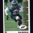 2002 UD Authentics Football #127 Brian Westbrook RC - Philadelphia Eagles 0764/1000